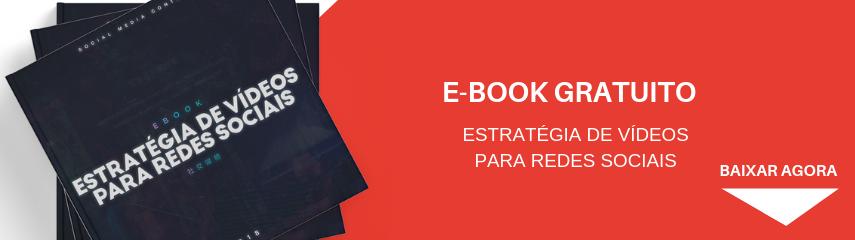 E-book Estratégia de Vídeos para Redes Sociais
